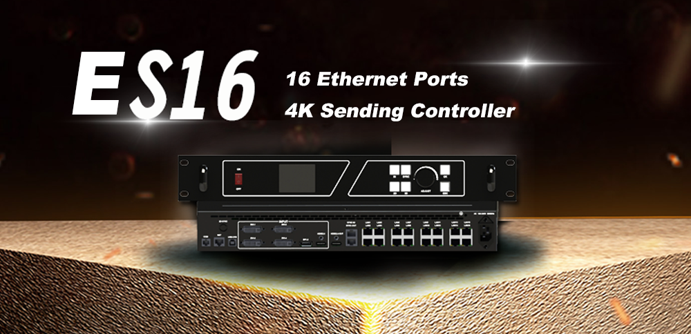 【New Product Release】ES16: 16 Ethernet Ports 4K Sending Controller